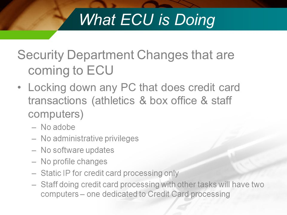 What ECU is Doing Security Department Changes that are coming to ECU