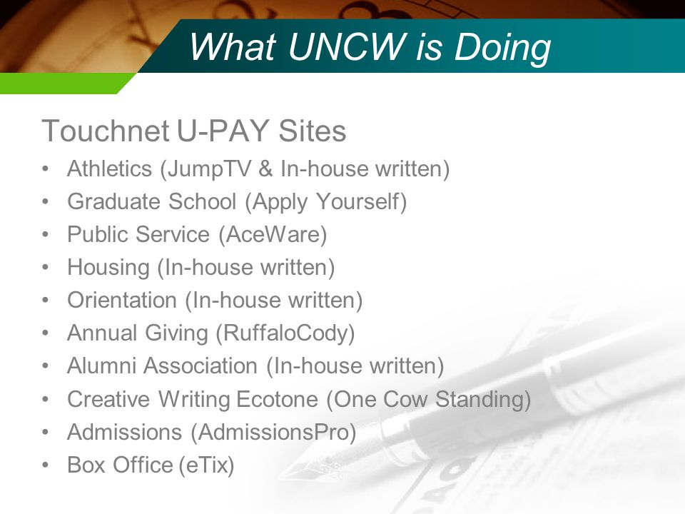 What UNCW is Doing Touchnet U-PAY Sites
