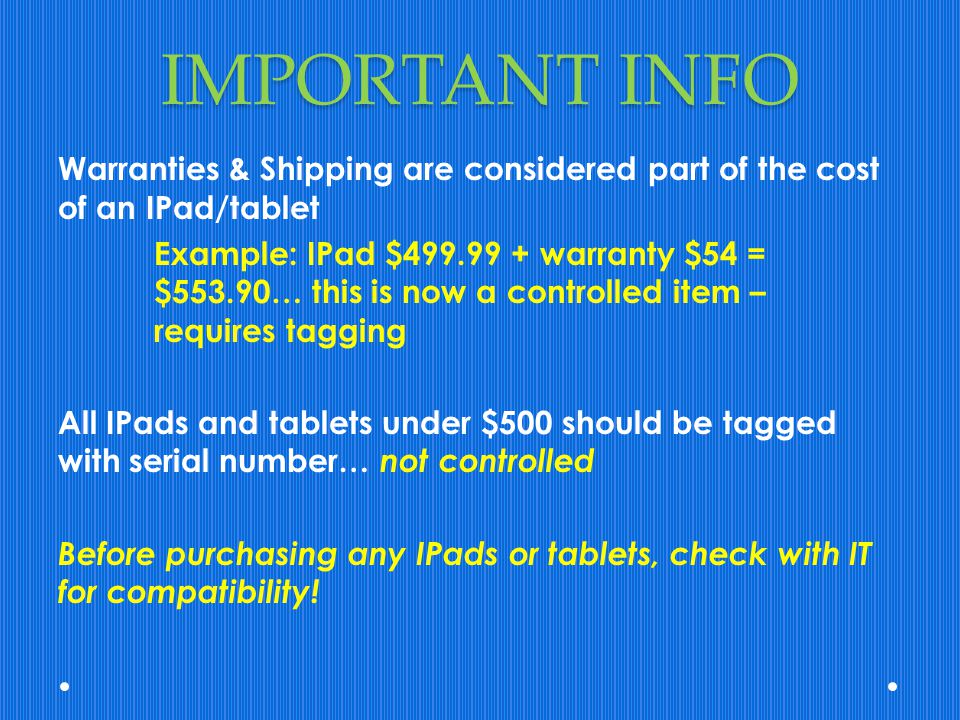 IMPORTANT INFO Warranties & Shipping are considered part of the cost of an IPad/tablet.