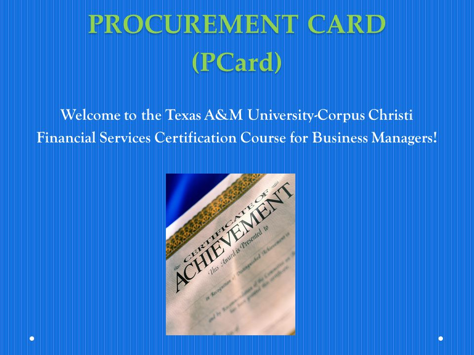 PROCUREMENT CARD (PCard)