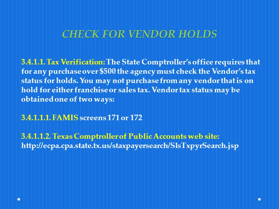 CHECK FOR VENDOR HOLDS