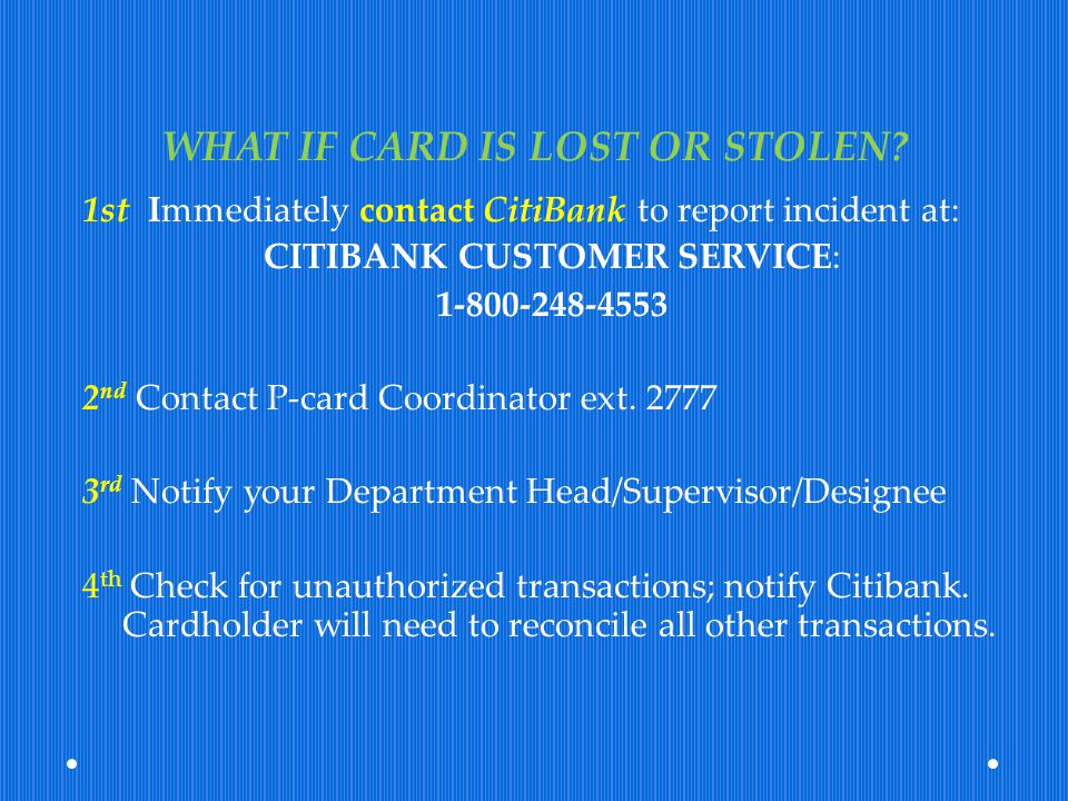 WHAT IF CARD IS LOST OR STOLEN