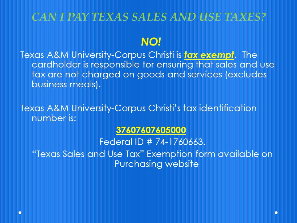 CAN I PAY TEXAS SALES AND USE TAXES