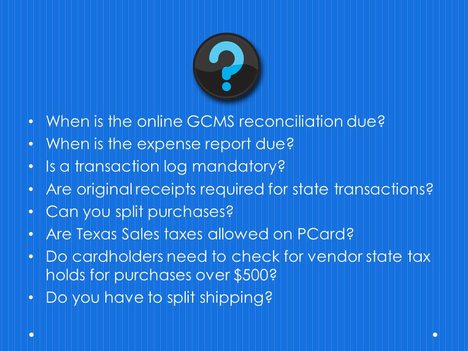 When is the online GCMS reconciliation due