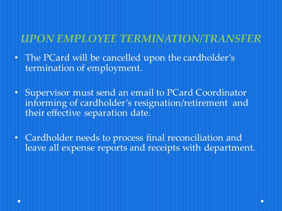 UPON EMPLOYEE TERMINATION/TRANSFER