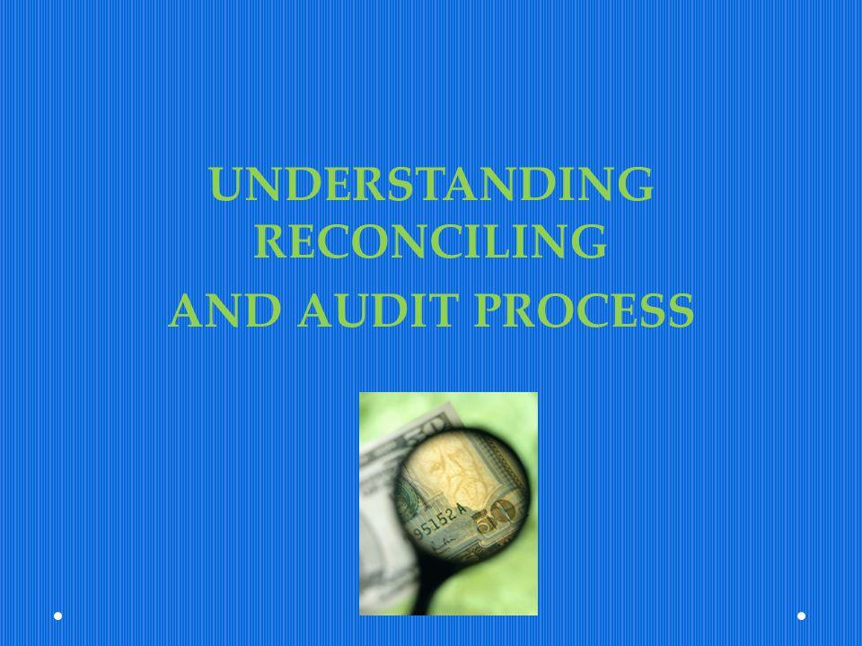 UNDERSTANDING RECONCILING