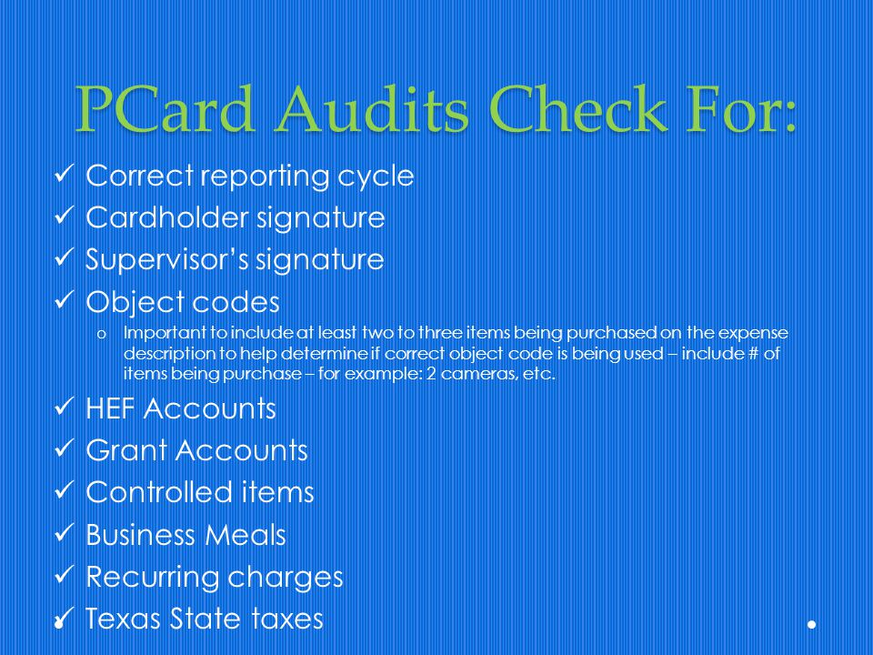 PCard Audits Check For: