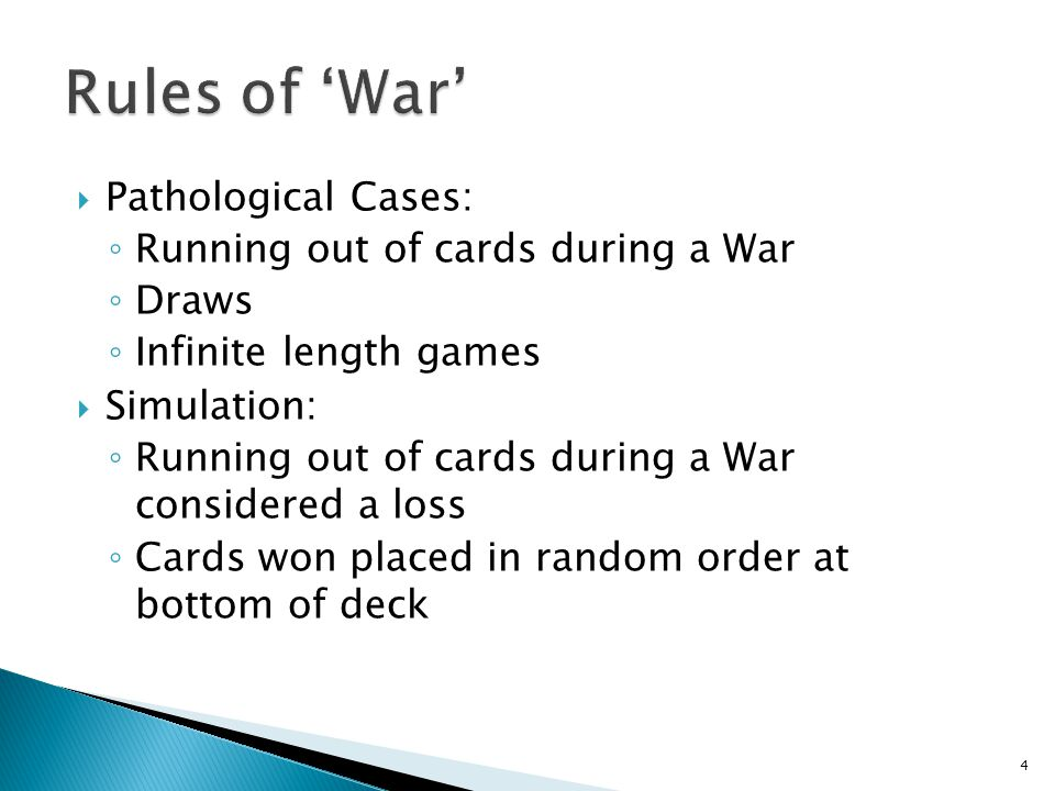 Rules of 'War' Pathological Cases: Running out of cards during a War