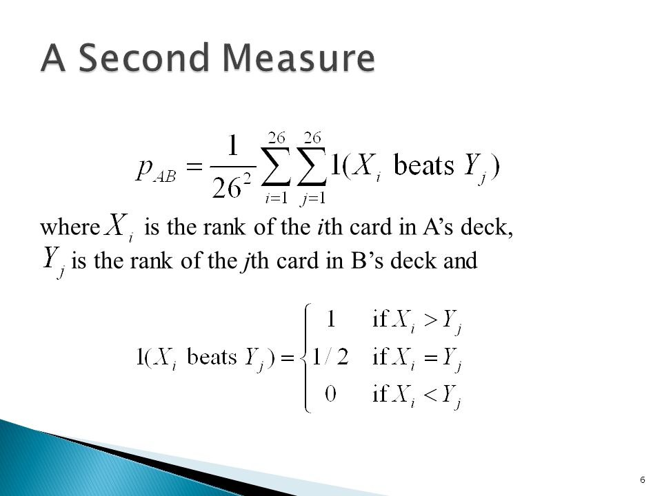 A Second Measure where is the rank of the ith card in A's deck, is the rank of the jth card in B's deck and