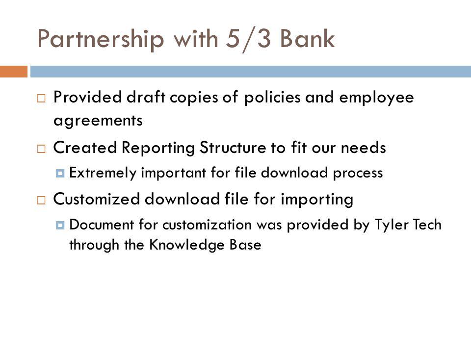 Partnership with 5/3 Bank