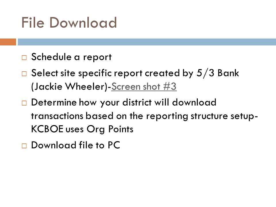 File Download Schedule a report