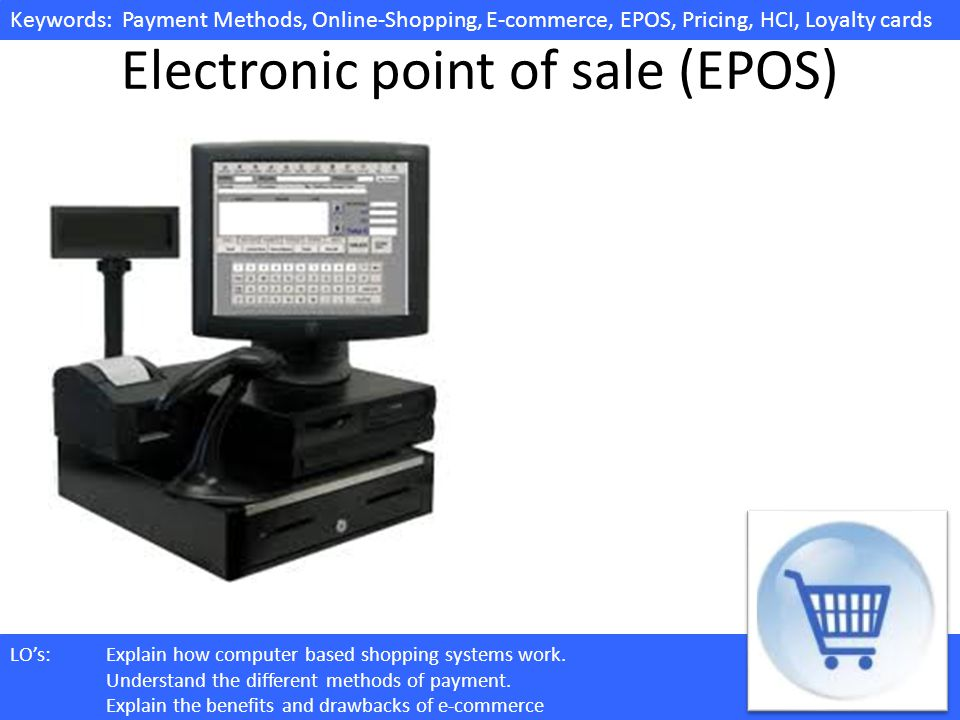 Electronic point of sale (EPOS)