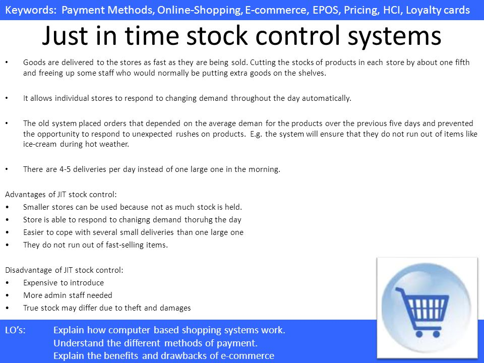 Just in time stock control systems
