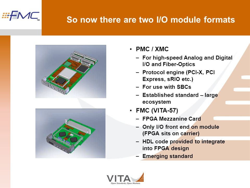 So now there are two I/O module formats