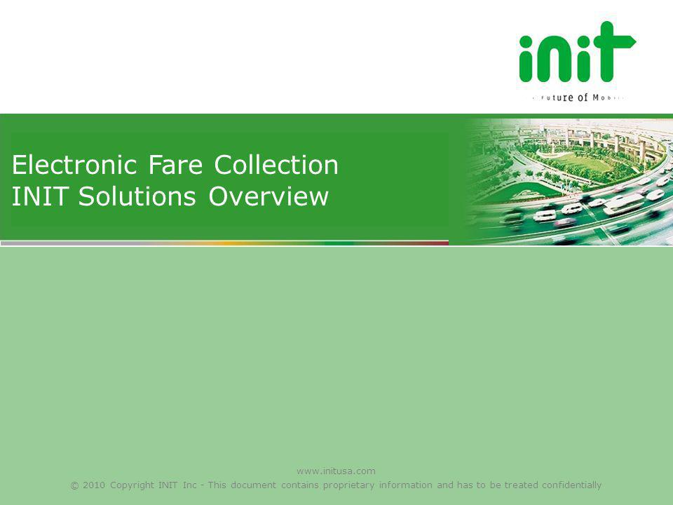 Electronic Fare Collection INIT Solutions Overview