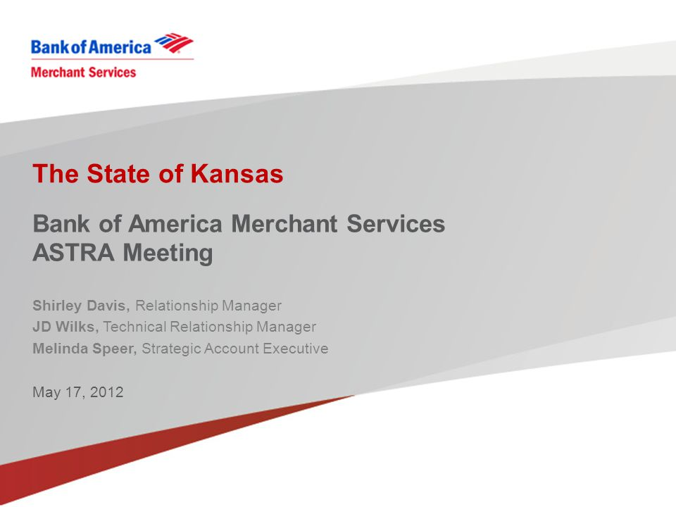 Bank of America Merchant Services ASTRA Meeting
