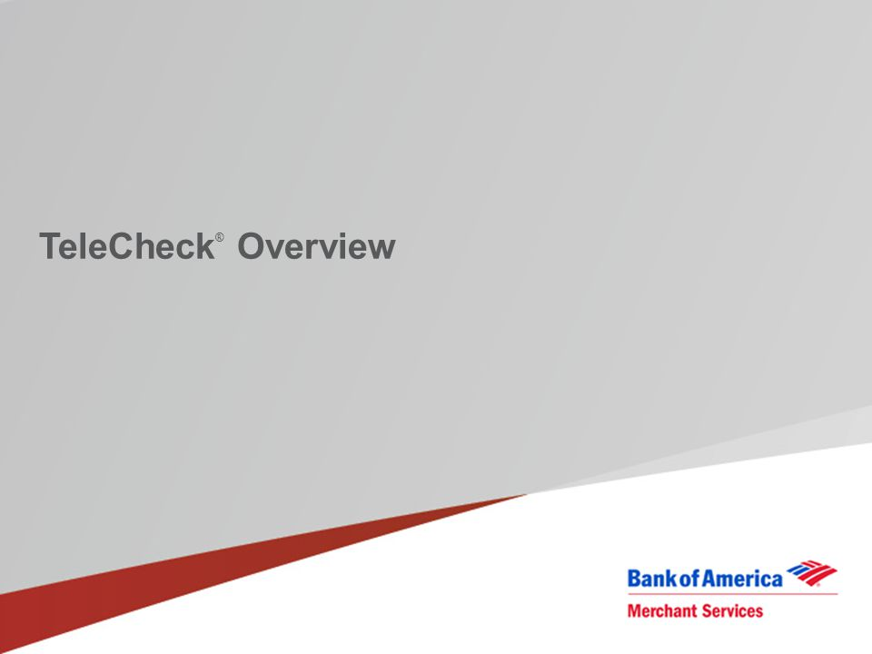 TeleCheck® Overview