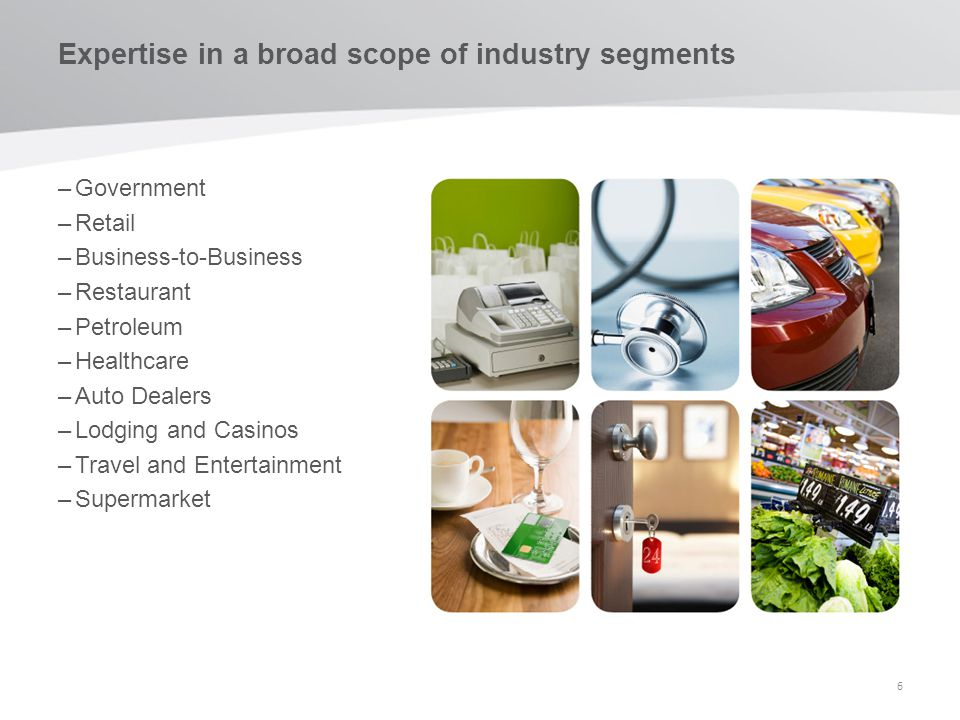 Expertise in a broad scope of industry segments