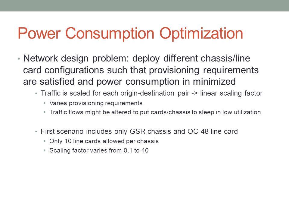 Power Consumption Optimization