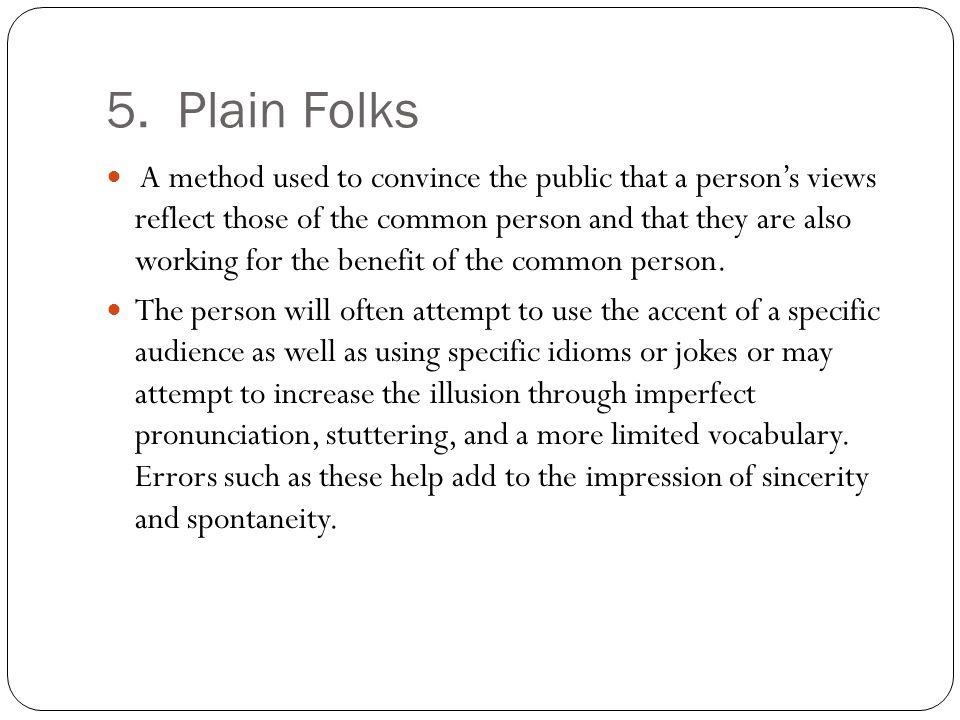 5. Plain Folks