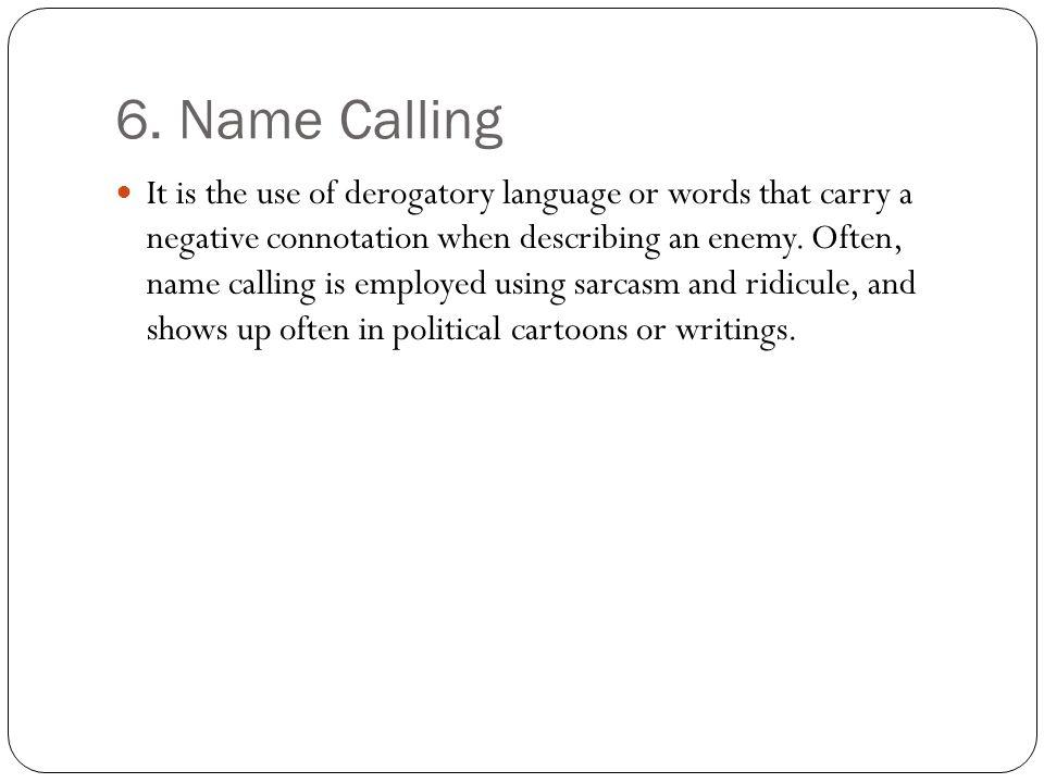 6. Name Calling