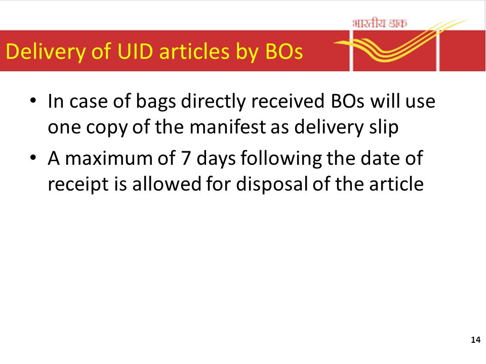 Delivery of UID articles by BOs