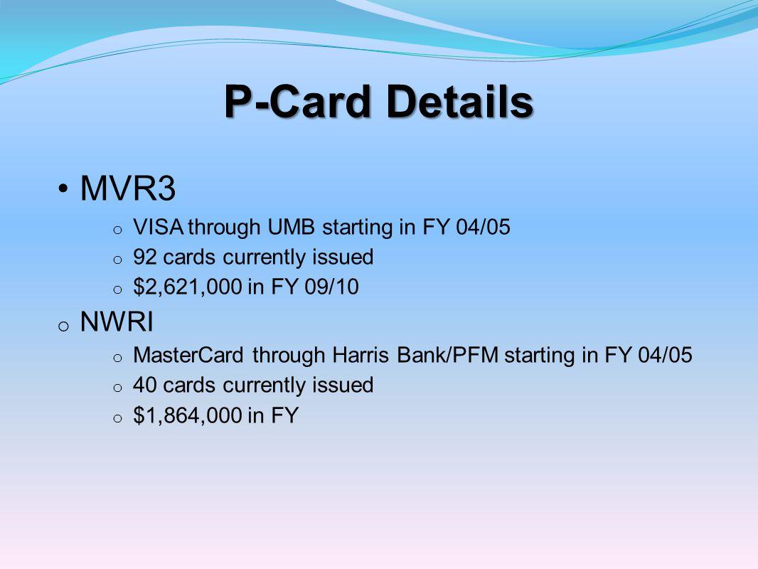 P-Card Details MVR3 NWRI VISA through UMB starting in FY 04/05