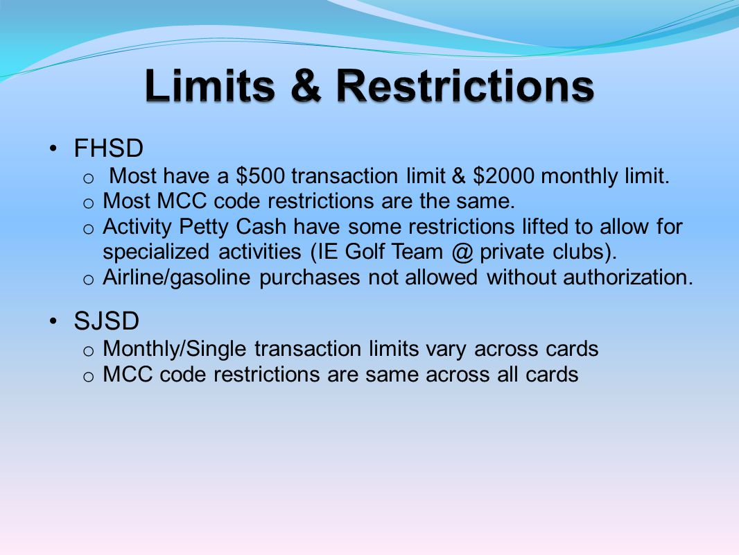 Limits & Restrictions FHSD SJSD