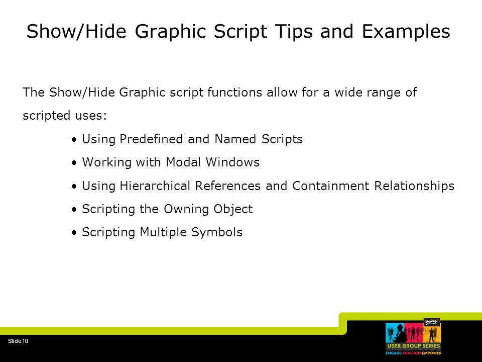 Show/Hide Graphic Script Tips and Examples
