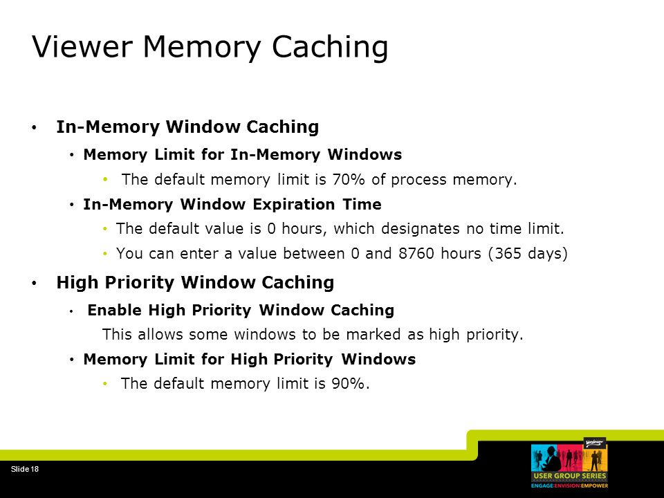 Viewer Memory Caching In-Memory Window Caching