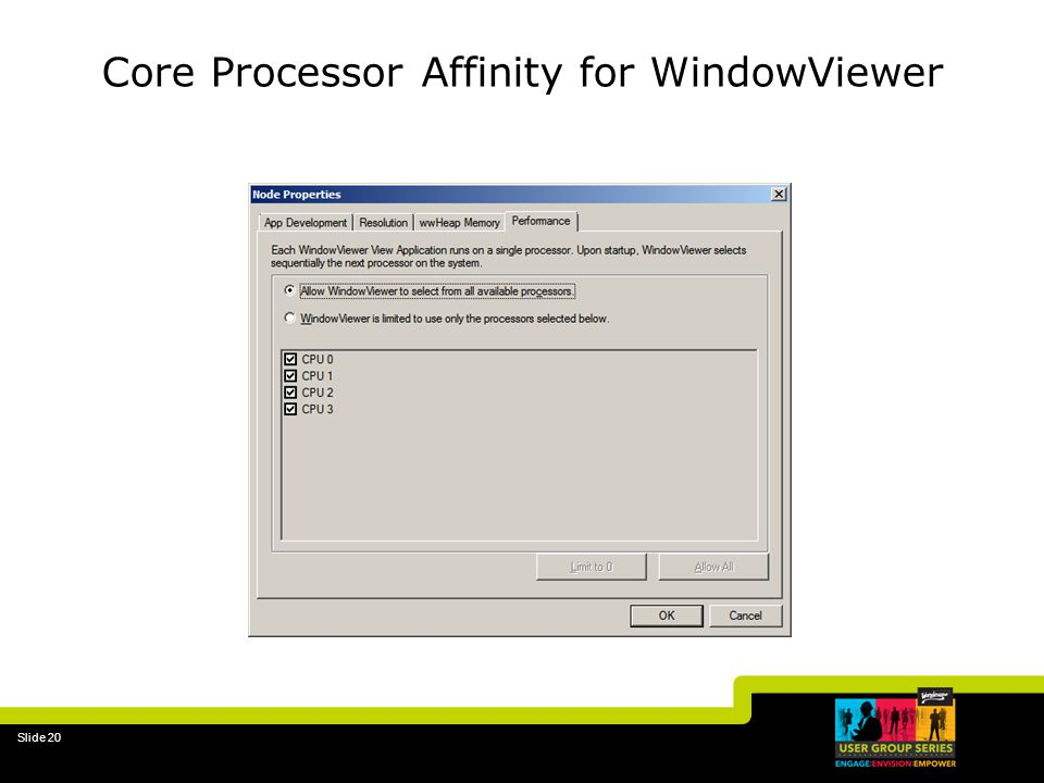 Core Processor Affinity for WindowViewer