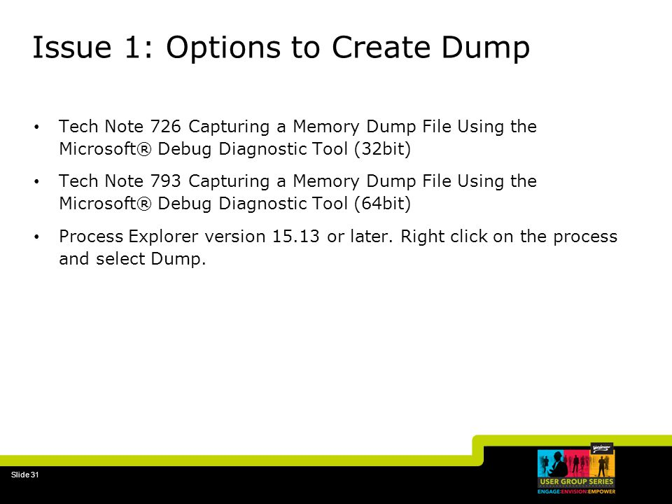 Issue 1: Options to Create Dump
