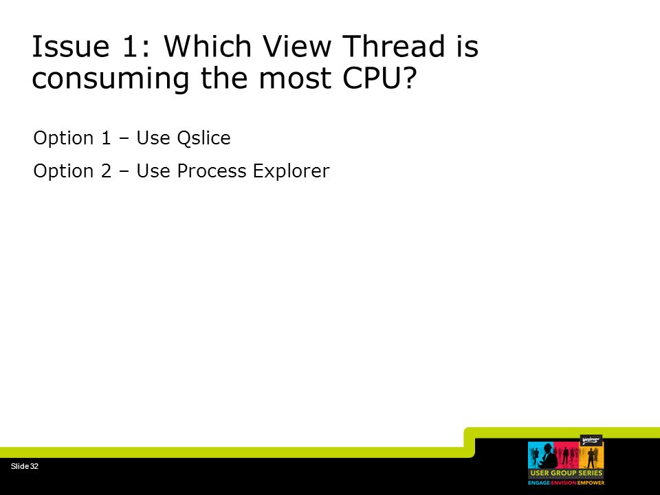 Issue 1: Which View Thread is consuming the most CPU