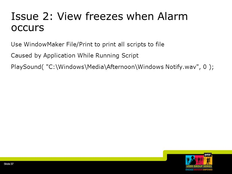 Issue 2: View freezes when Alarm occurs
