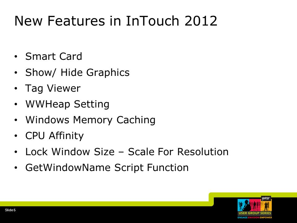 New Features in InTouch 2012