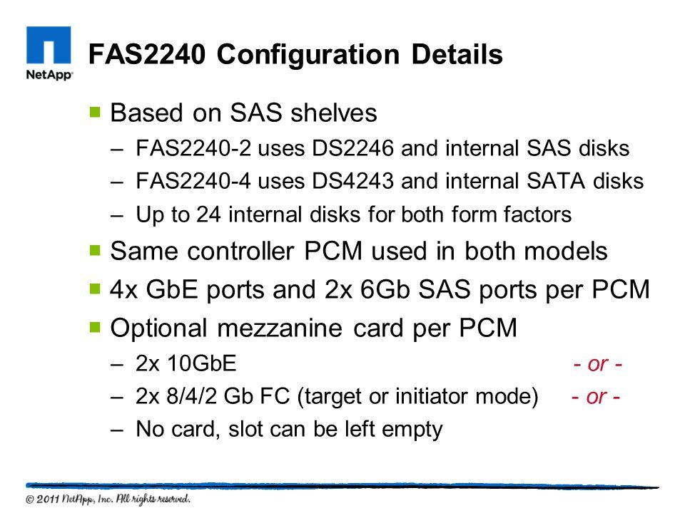 FAS2240 Configuration Details