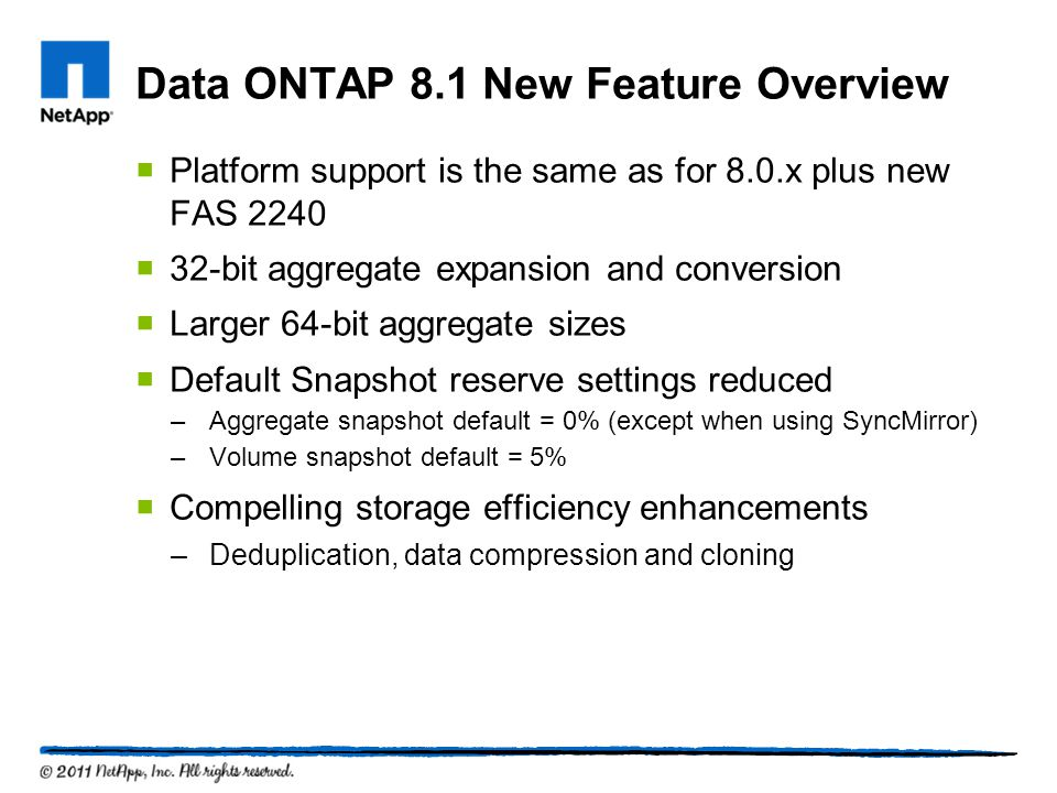 Data ONTAP 8.1 New Feature Overview