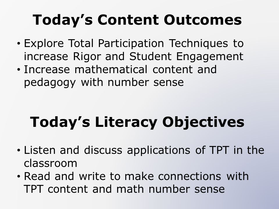 Today's Content Outcomes Today's Literacy Objectives