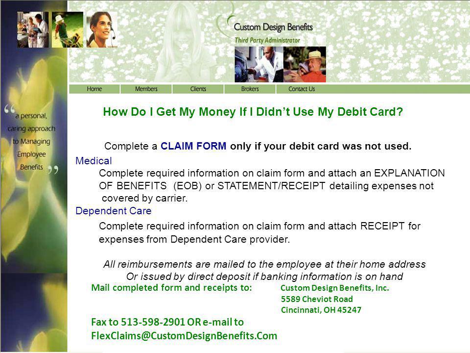 How Do I Get My Money If I Didn't Use My Debit Card