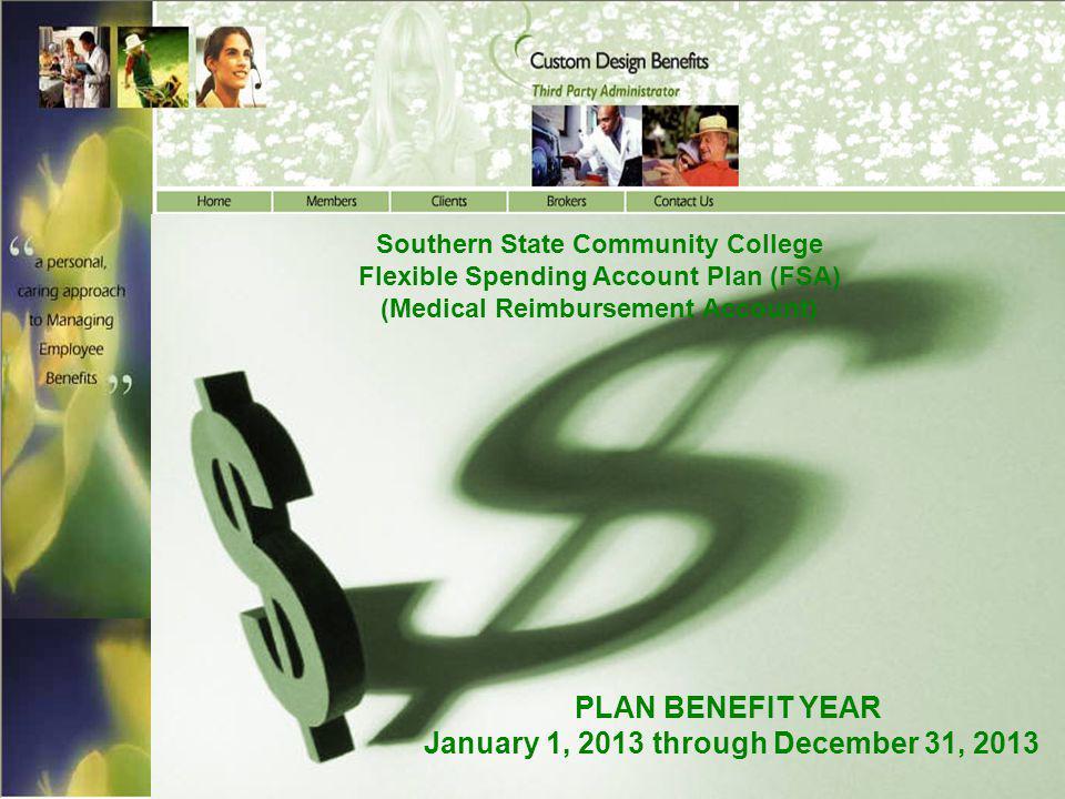 PLAN BENEFIT YEAR January 1, 2013 through December 31, 2013