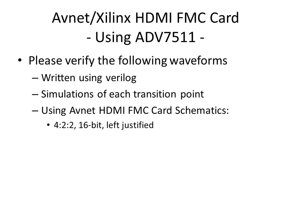 Avnet/Xilinx HDMI FMC Card - Using ADV7511 -