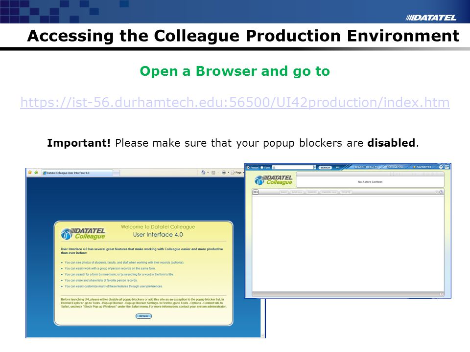 Accessing the Colleague Production Environment