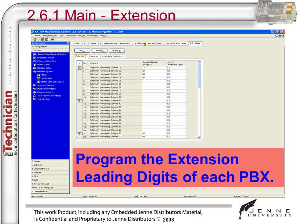 2.6.1 Main - Extension Program the Extension Leading Digits of each PBX.