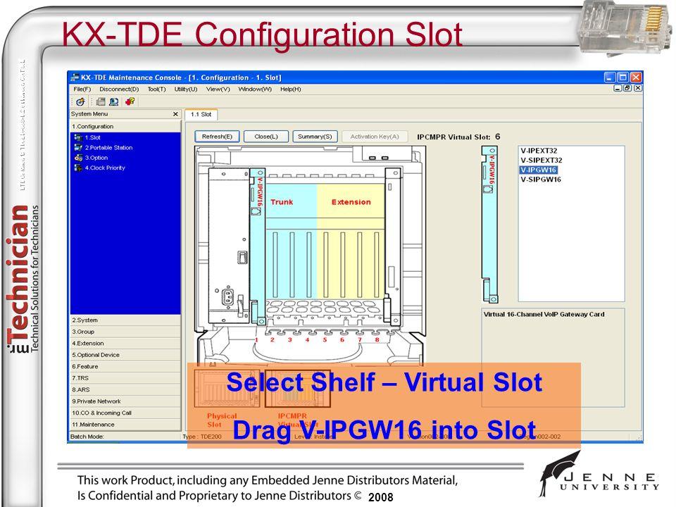 KX-TDE Configuration Slot