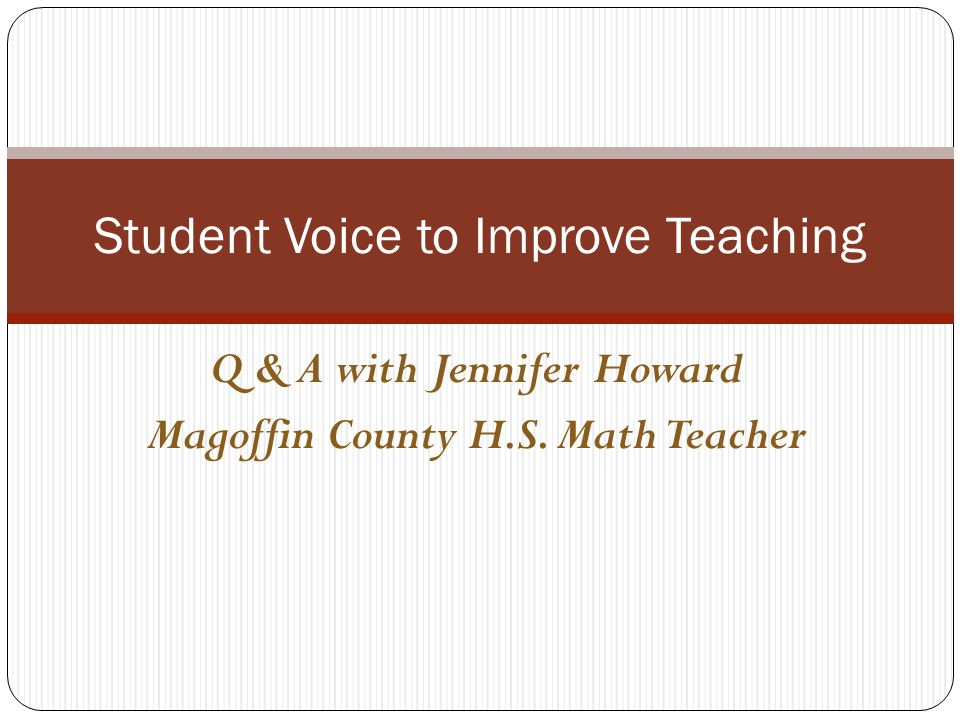 Student Voice to Improve Teaching