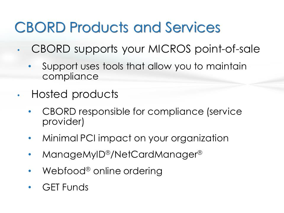 CBORD Products and Services