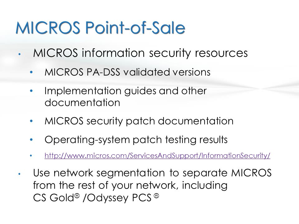 MICROS Point-of-Sale MICROS information security resources