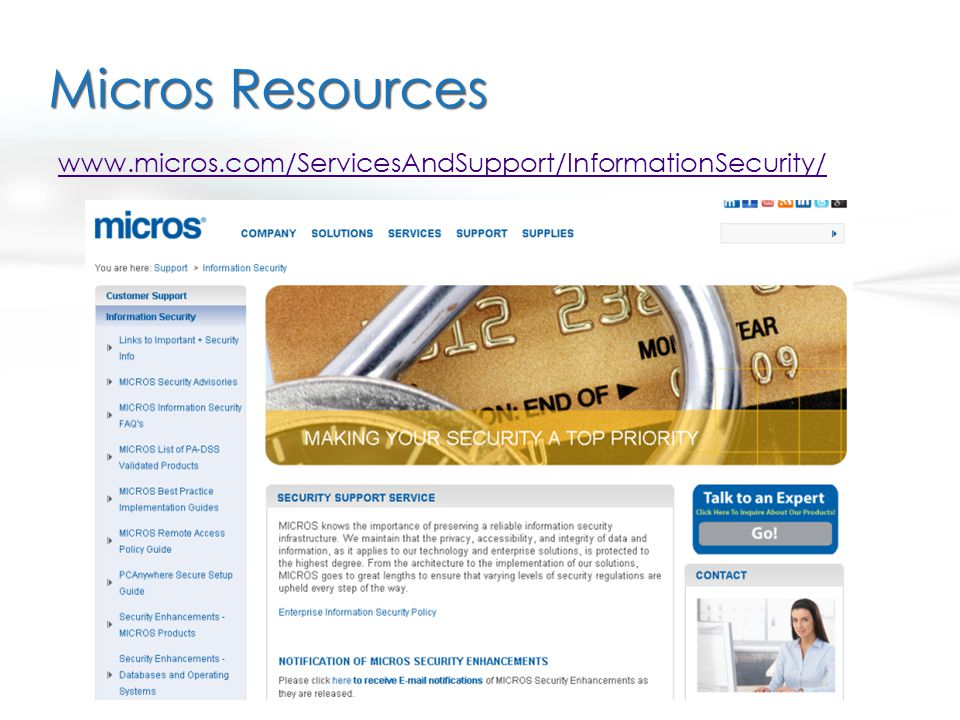 Micros Resources www.micros.com/ServicesAndSupport/InformationSecurity/