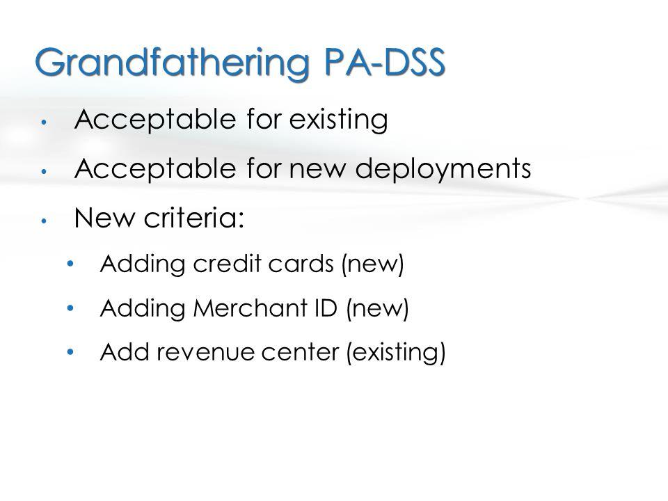 Grandfathering PA-DSS