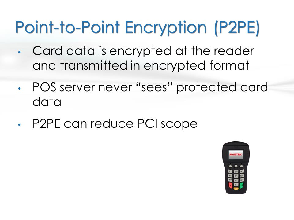 Point-to-Point Encryption (P2PE)